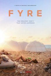 Fyre (2019) ไฟร์ เฟสติวัล เทศกาลดนตรีวายป่วง