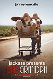 Jackass Presents Bad Grandpa คุณปู่โคตรซ่าส์ หลานบ้าโคตรป่วน