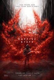 Captive State (2019) สงครามปฏิวัติทวงโลก