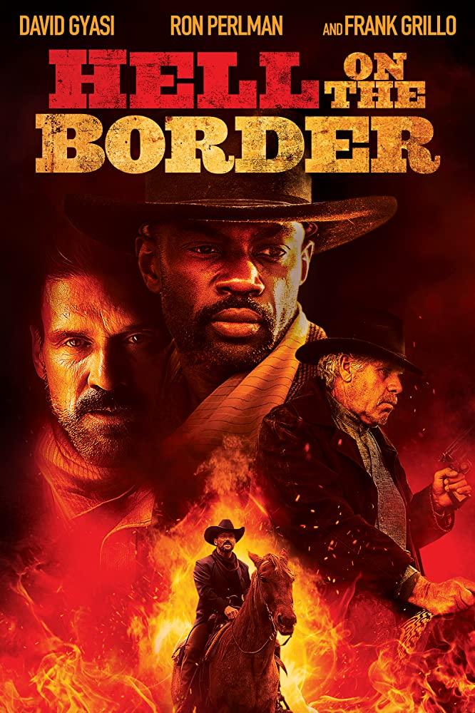 Hell on the Border พากย์ไทย (2019)