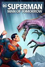 Superman Man of Tomorrow (2020) ซูเปอร์แมน บุรุษเหล็กแห่งอนาคต