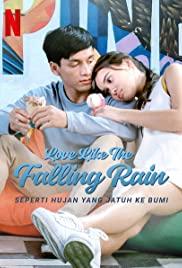 Love Like the Falling Rain | Netflix (2020) รักดั่งสายฝน