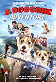 A Doggone Adventure (2018) หมาน้อยผจญภัย
