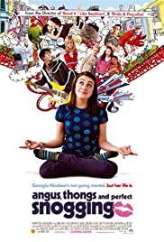 Angus Thongs and Perfect Snogging (2008) สาวแอ๊บแบ๊วแอบลุ้นจุ๊บจุ๊บ