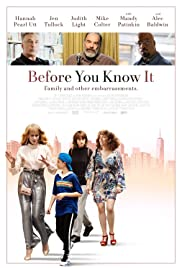 Before You Know It (2019)