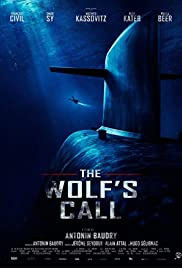 The Wolf's Call (Le Chant Du Loup) (2019)