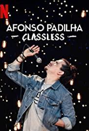 AFONSO PADILHA: CLASSLESS (2020): อฟอนโซ พาดิลา: หัวใจคนจน