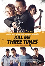 Kill Me Three Times (2014)