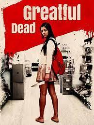 Greatful Dead (2013) แอบ(ฆ่า)คนข้างบ้าน