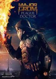 Major Grom Plague Doctor (2021) ฮีโร่ปราบวายร้าย
