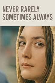 Never Rarely Sometimes Always (2020) ไม่เคย นานหน บางครั้ง เป็นประจำ