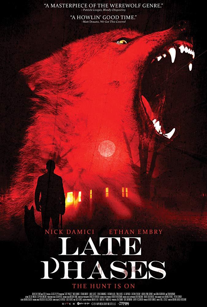 Late Phases (2014) คืนหอนพันธุ์ขย้ำ