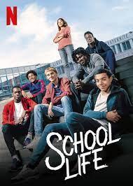School Life (2019)