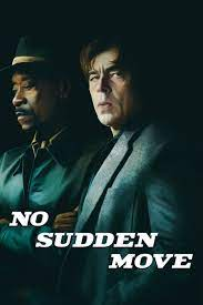 No Sudden Move (2021)