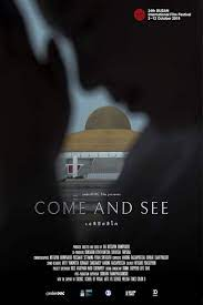 Come and See (2019) เอหิปัสสิโก