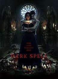 Dark Spell (2021) มนต์ผัวหวง