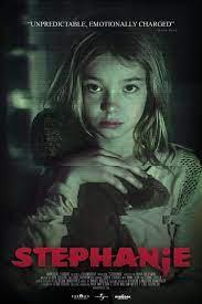 Stephanie (2017) เด็กพลังสยอง